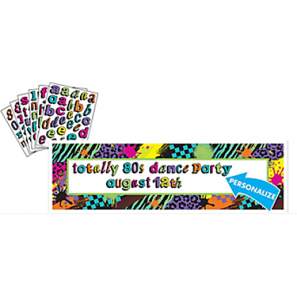 Totally 80's Personalize It! Giant Sign Banner